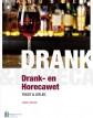 Handboek Drank- en Horecawet – tekst en uitleg