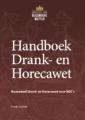 Handboek Drank- en Horecawet – keuzedeel Drank- en Horecawet voor ROC's