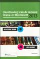 Handhaving van de nieuwe Drank- en Horecawet 2013